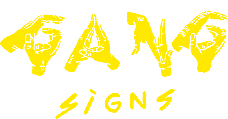 Gang Signs - Official Website